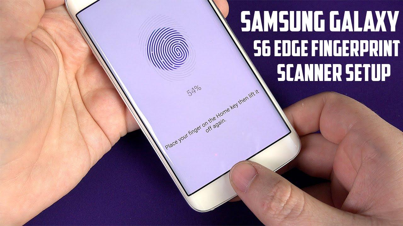 Samsung Galaxy S6 Edge Fingerprint Scanner Setup - YouTube