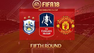 FIFA 18 Huddersfield vs Manchester United   The Emirates FA Cup 2017/18   PS4 Full Match