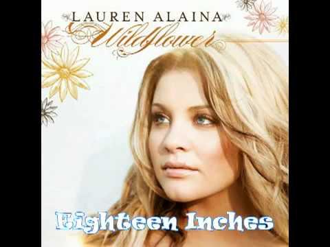Lauren Alaina  Eighteen Inches