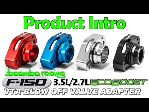 F-150 EcoBoost BOV Adapter for 2013-2016 3.5 & 2015 + 2.7 Introduction - Boomba Racing