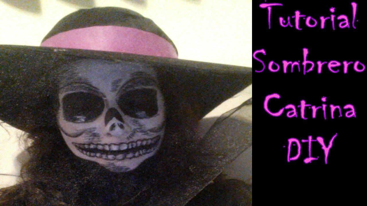 Sombrero Catrinatutorial Diy