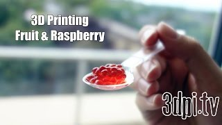3D Printing Fruit And Berries