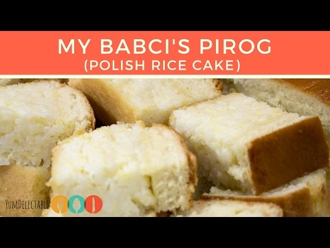 PIROG | POLISH RICE CAKE | YumDelectable