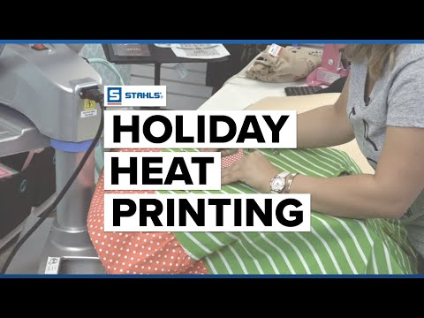 Holiday Heat Printing for Profit