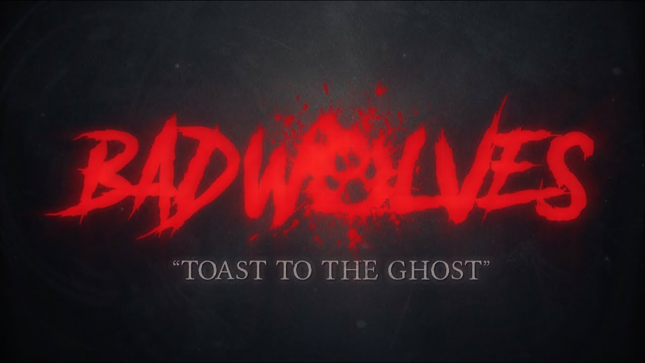 Bad Wolves - Toast to the Ghost (Lyric Video)