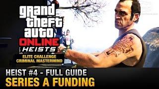 GTA Online Heist #4 - Series A Funding (Elite Challenge & Criminal Mastermind)