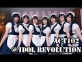 jpop Idols - ACT102 @ Idol Revolution