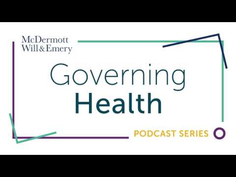Governing Health Podcast Series: Executive Compensation Trends: a Board Update