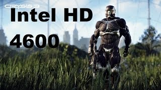 Crysis 3 Intel HD4600 Graphics Gameplay
