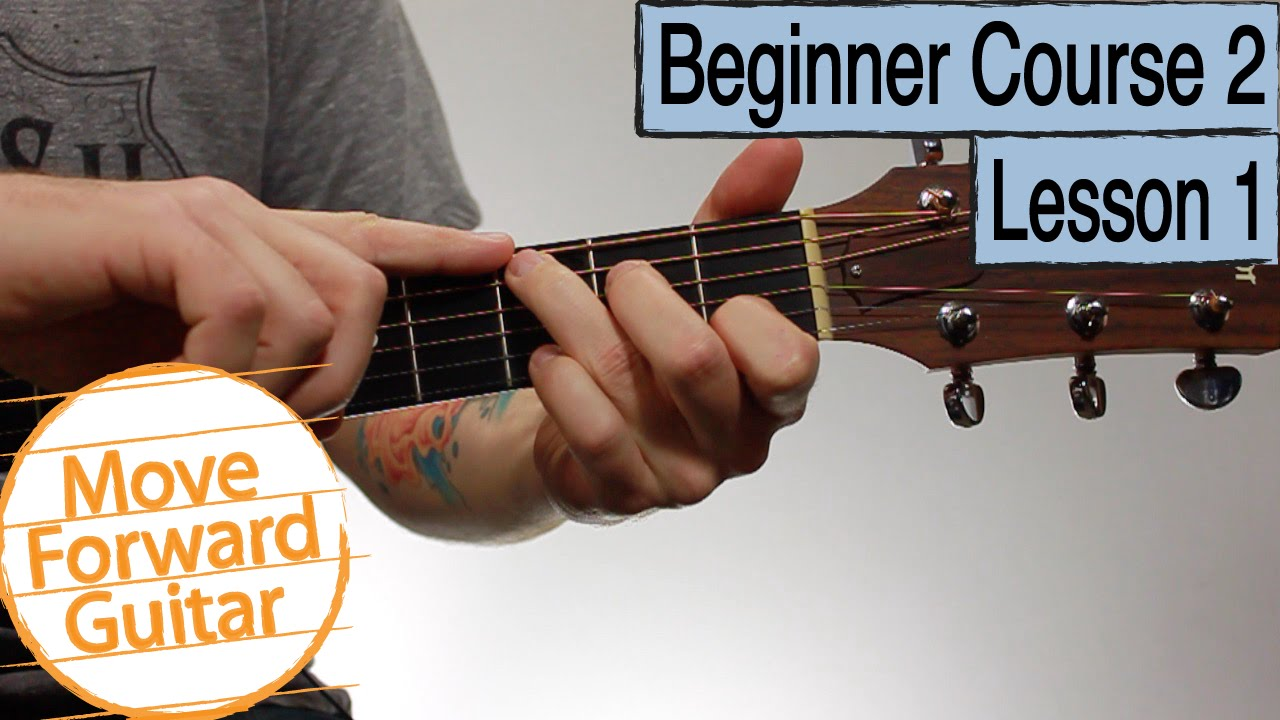 Beginner Guitar Course 2 G C D Major Chords Youtube
