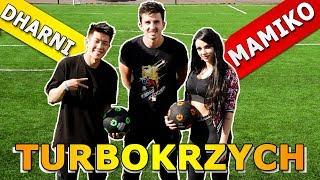 turboKRZYCH - MAMIKO & DHARNI | odc.33