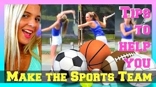 Back to School Advice for TryOuts | How to Make the Sports Team! How to Make Varsity