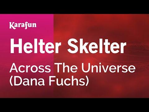 Karaoke Helter Skelter - Across The Universe *