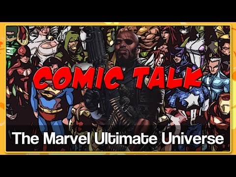 THE MARVEL ULTIMATE UNIVERSE - Comic Talk