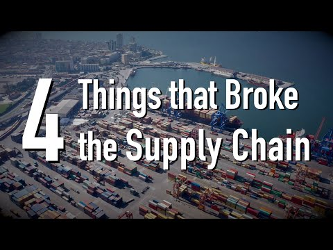 4 Things that Broke Global Supply Chain
