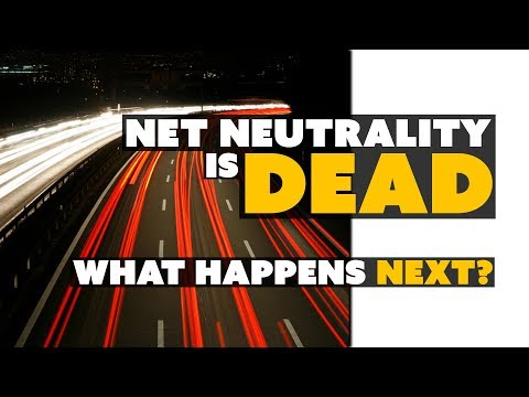 Net Neutrality is DEAD? What Happens NEXT? - The Know Tech News