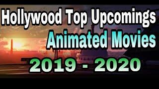 Top Animated Hollywood Upcoming Movies 2019