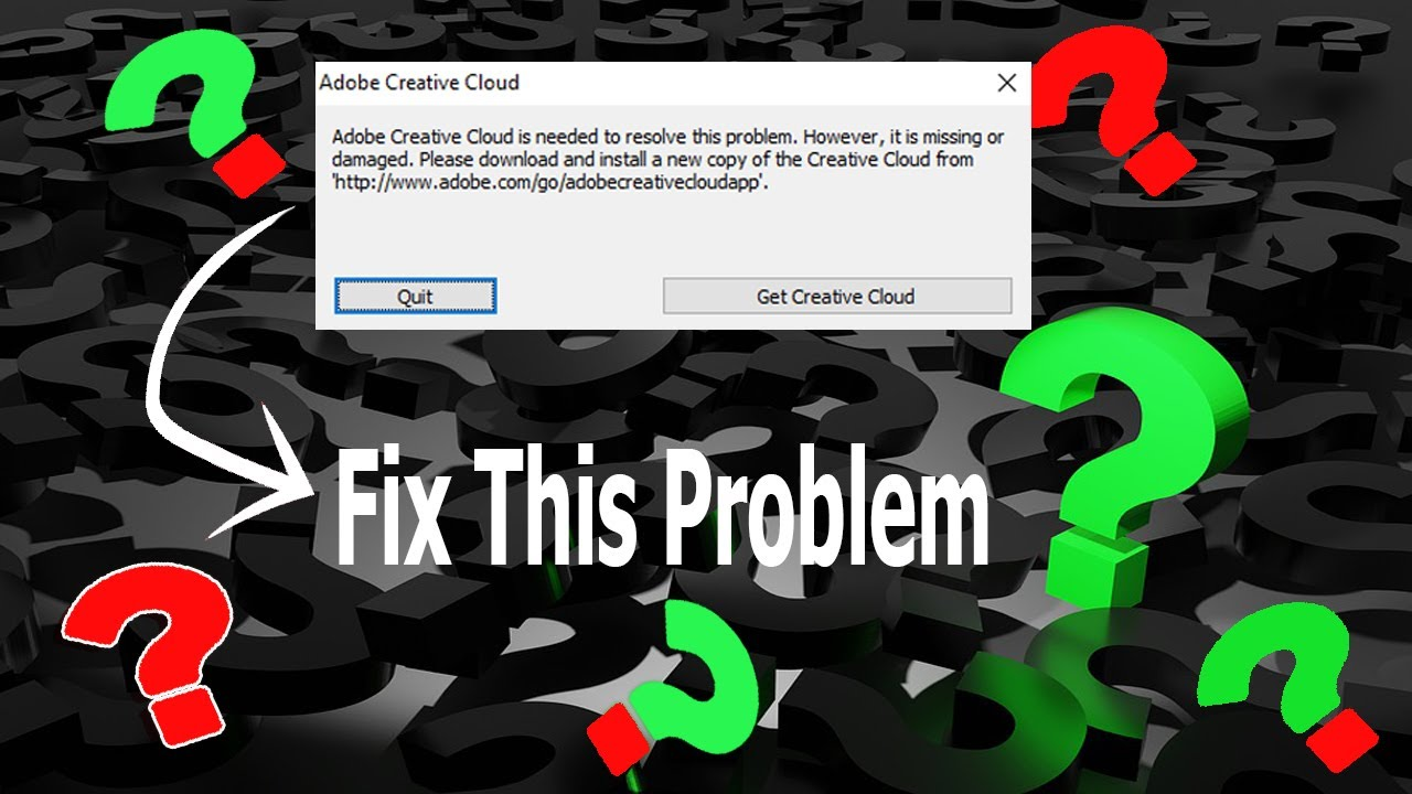 How To Fix Adobe Creative Cloud Is Need To Resolve The Problem File Is Missing Or Damaged 2021 Youtube