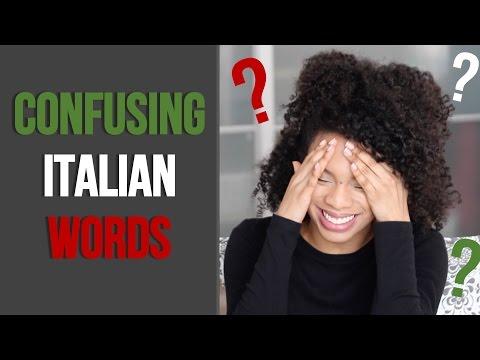 CONFUSING ITALIAN WORDS   'False Friends'