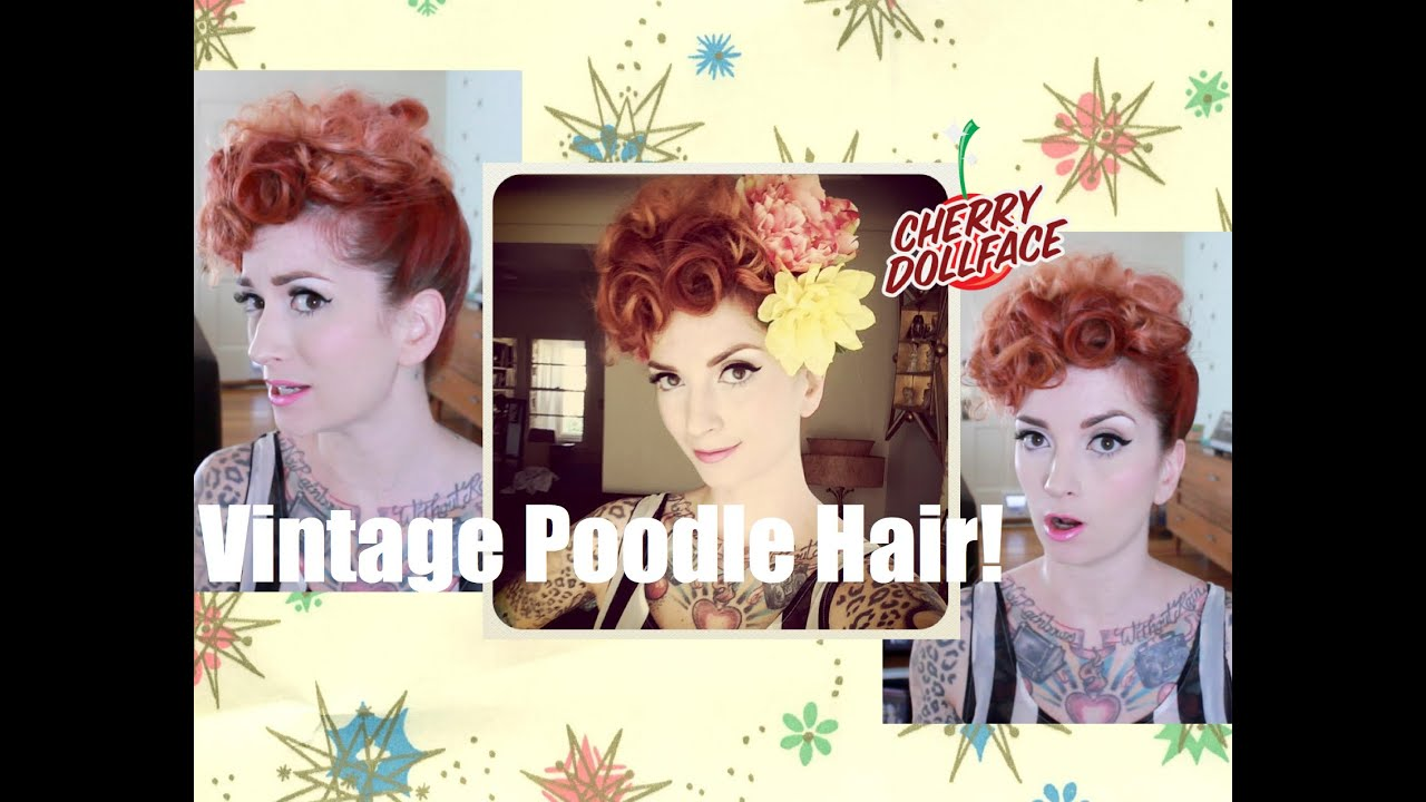 The Poodle Lucille Ball Vintage Hair Style By Cherry Dollface Youtube