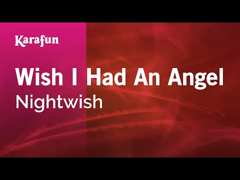 Karaoke Wish I Had An Angel - Nightwish *