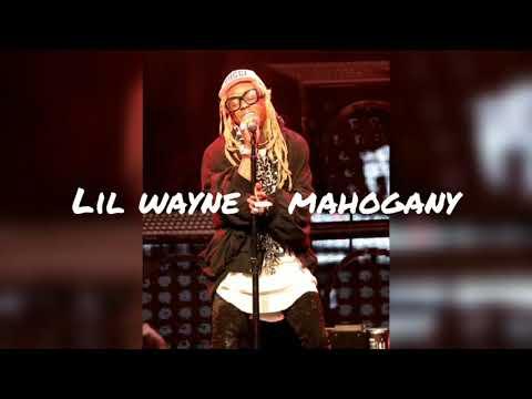 Lil wayne - Mahogany