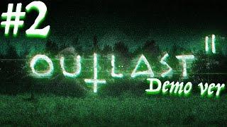 【ホラー】#2 Outlast 2 Demo版をプレイするよ