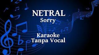 Netral - Sorry Karaoke