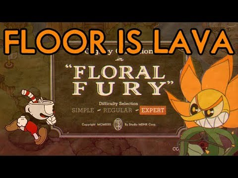 Cuphead: The Floor is Lava (Floral Fury)