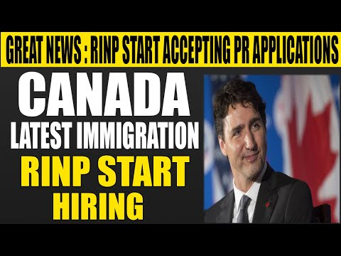Great News : Canada Immigration RINP Start Accepting PR Applications   Legal YouTuber