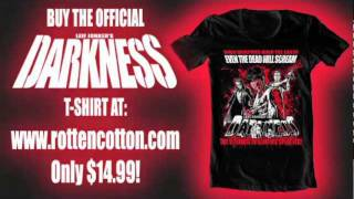 Leif Jonker's DARKNESS - ROTTEN COTTON T-Shirt TRAILER!