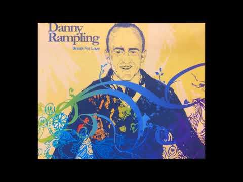 Danny Rampling Break for Love CD2(Full Album)