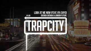 Djemba Djemba & London Future - Look At Me Now (feat. Ifa Sayo)