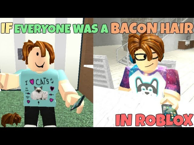 If Everyone Was A Bacon Hair In ROBLOX