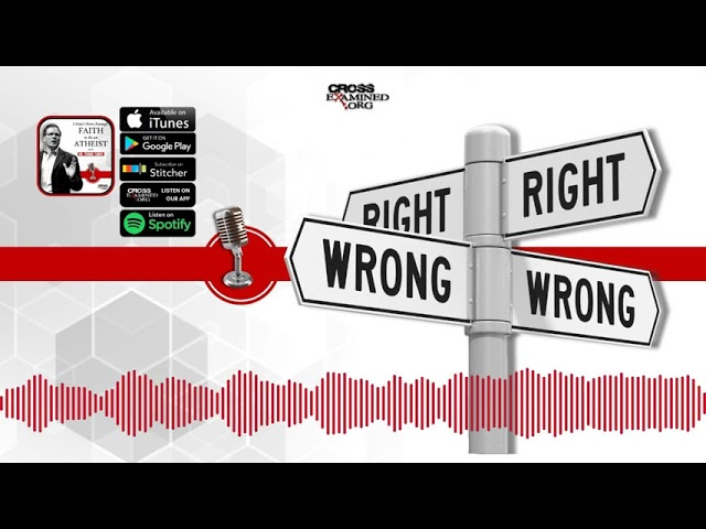 [PODCAST] What Makes Something Right or Wrong?