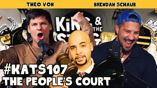 The People's Court | King and the Sting w/ Theo Von & Brendan Schaub #107