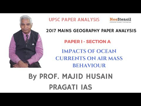 2017 Mains Analysis | Geography | Prof. Majid Husain | Impacts of Ocean Currents | UPSC | NeoStencil