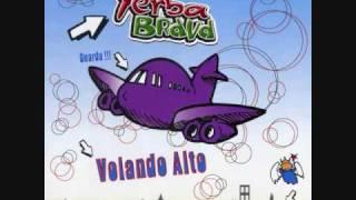 Yerba Brava - Ahora estoy solo