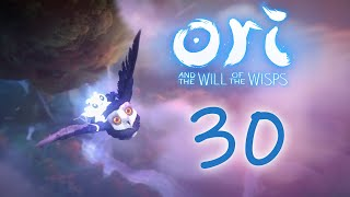Ori and the Will of the Wisps - Прохождение игры на русском [#30] | PC