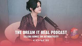 #DreamItReal Podcast Ep.1 featuring Selena Gomez Video