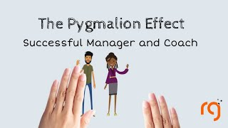 THE PYGMALION EFFECT IN LEADERSHIP