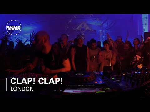 Clap! Clap! Boiler Room London Live Set