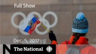 The National for Tuesday December 5, 2017 - Kent Hehr, IOC ban, Jerusalem