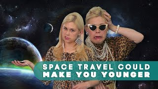 A trip to space could make you younger   Watch This Space