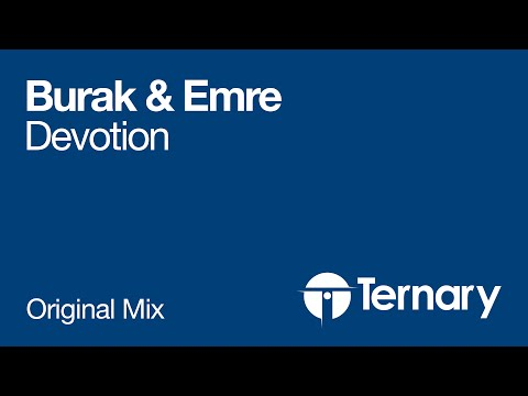 Burak & Emre - Devotion