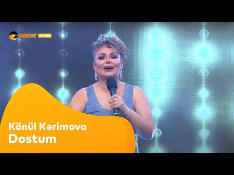 Könül Kərimova - Dostum