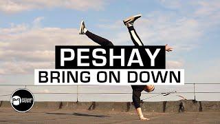 Peshay - Bring On Down