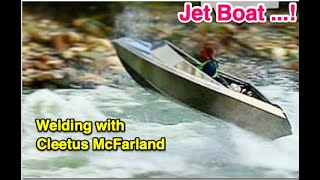Building an aluminum Jet boat with Cleetus McFarland !!!!