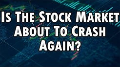 Is The Stock Market About To Crash Again? SPY DIA QQQ
