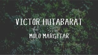 Victor Hutabarat - Molo Margitar (Official Music Video) Mp3